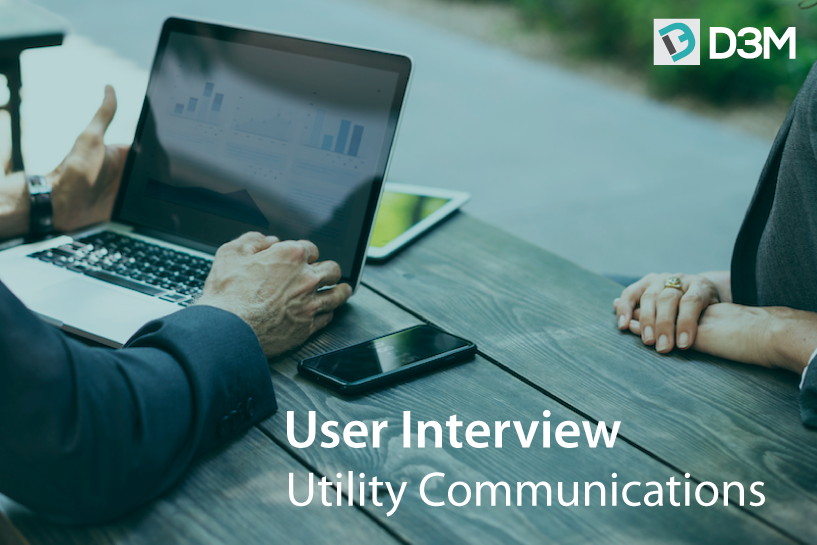 D3M Review with Utility Communications' Ben Clark