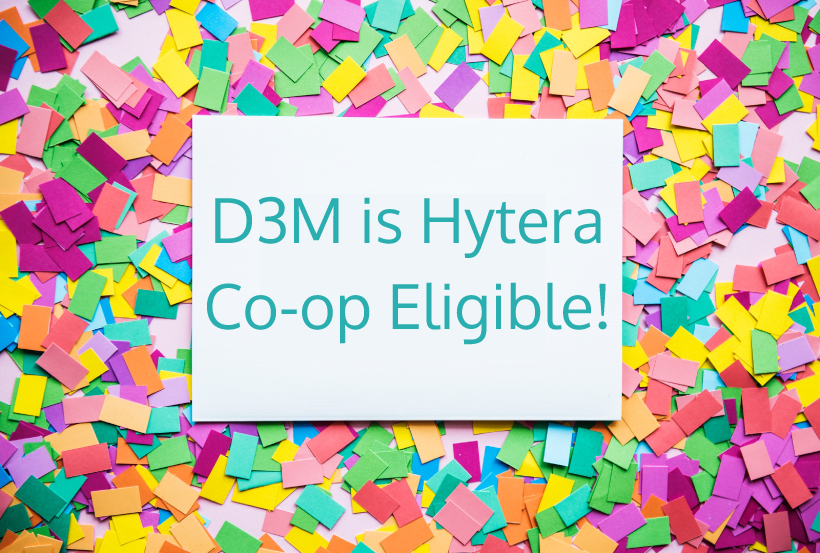 D3M is Hytera Co-op Eligible Productivity Solution!